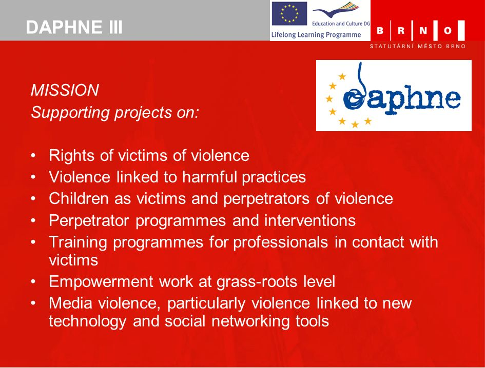 DAPHNE III MISSION Supporting projects on: