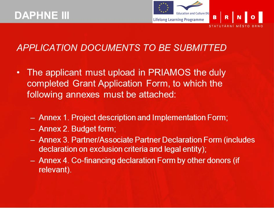 DAPHNE III APPLICATION DOCUMENTS TO BE SUBMITTED