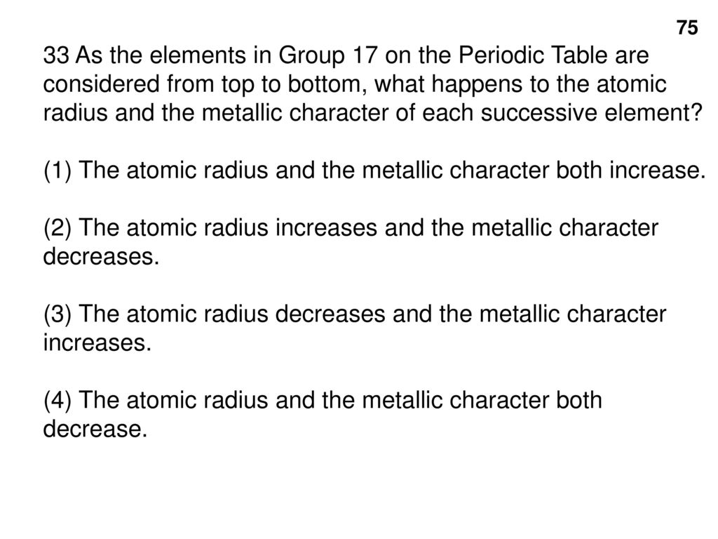 Section 1 electron structure and the periodic table ppt download 33 as the elements in group 17 on the periodic table are considered from top to urtaz Images