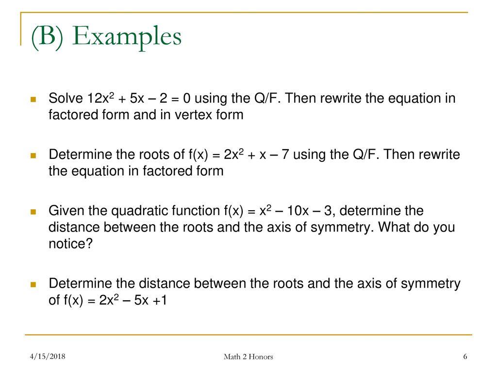 Lesson 14 algebra of quadratics the quadratic formula ppt download 6 b falaconquin