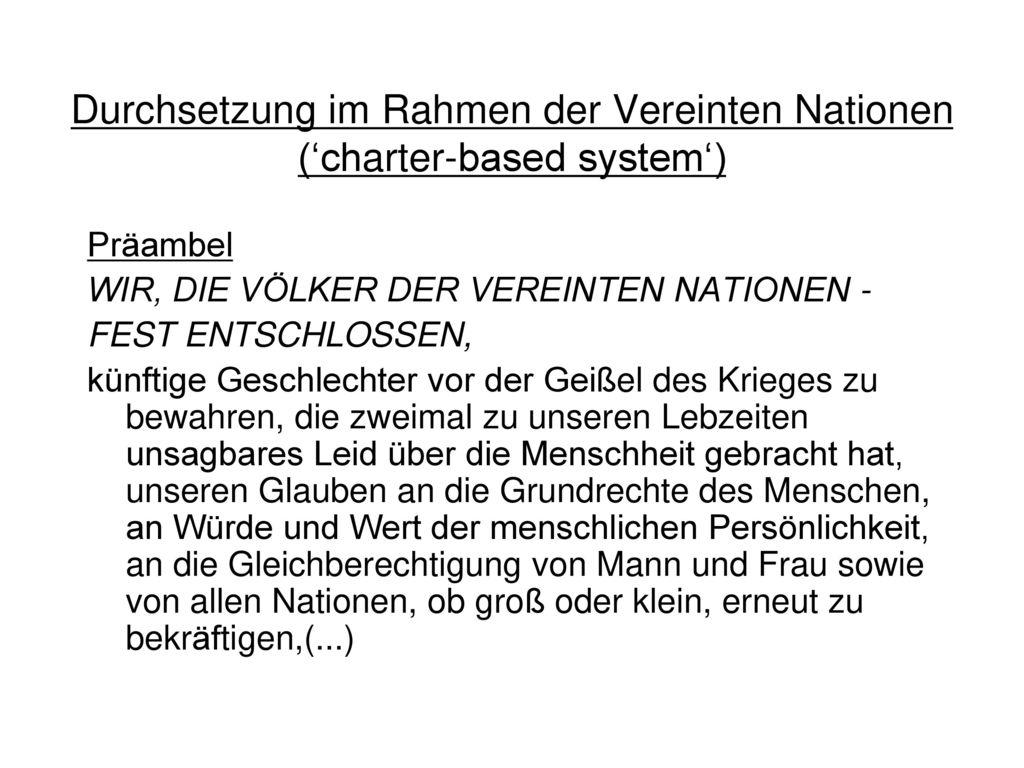 Durchsetzung im Rahmen der Vereinten Nationen (\'charter-based system ...