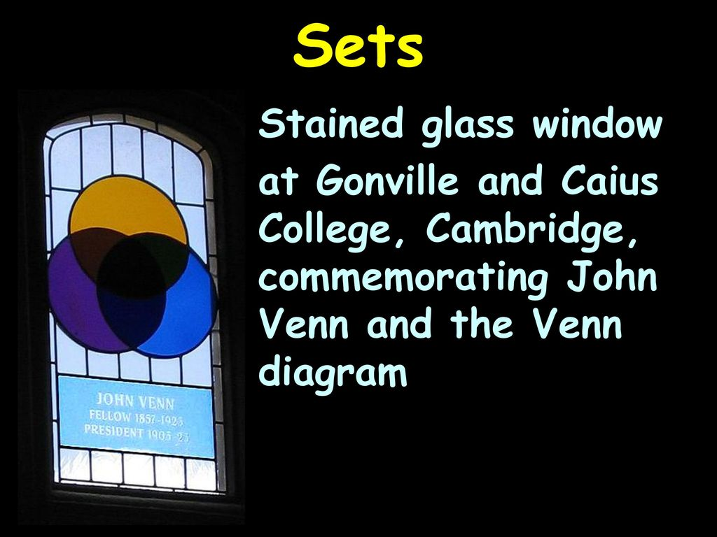 Welcome to math225 applications of discrete mathematics and 49 sets stained glass window at gonville and caius college cambridge commemorating john venn and the venn diagram pooptronica Images