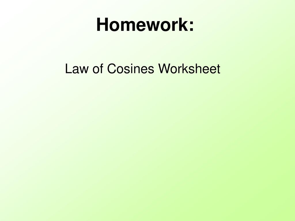 worksheet The Law Of Cosines Worksheet Answers soh cah toa only works in right triangles ppt download 11 law of cosines worksheet