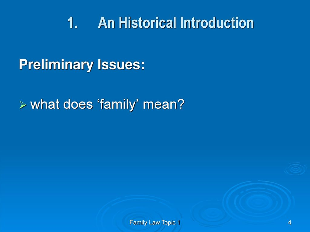 Lecturer andrea cotter moroz ppt download 4 1 an historical introduction preliminary issues what does family mean biocorpaavc Images