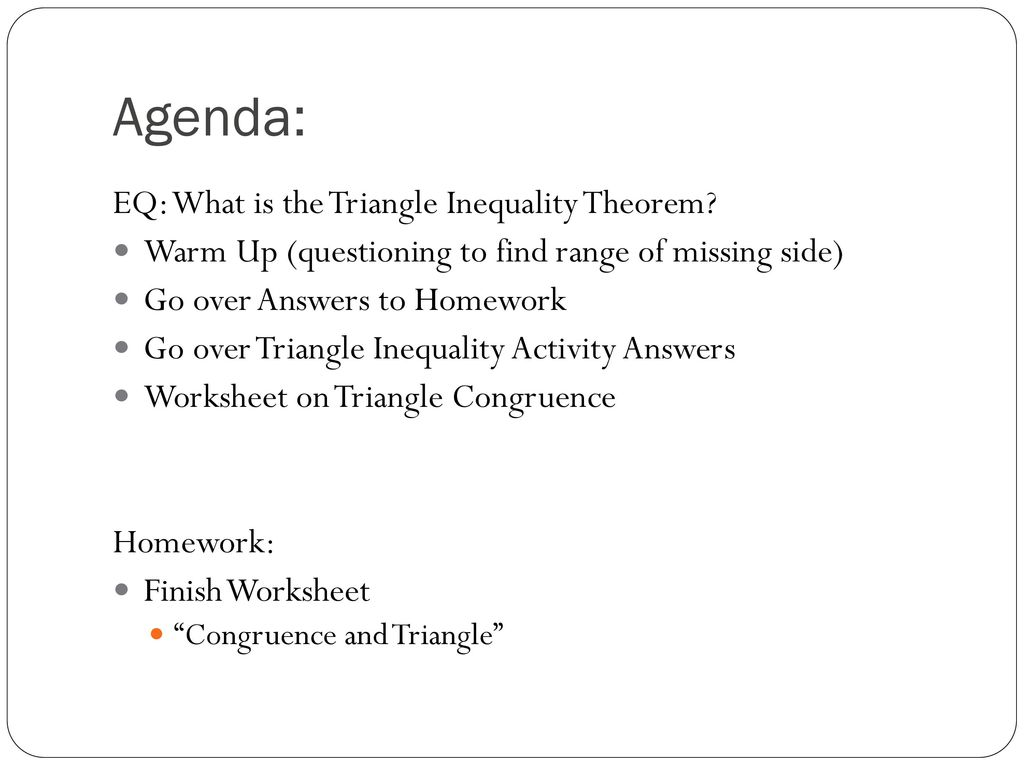 worksheet Hinge Theorem Worksheet triangle unit day 6 1024 10 ppt download agenda eq what is the inequality theorem