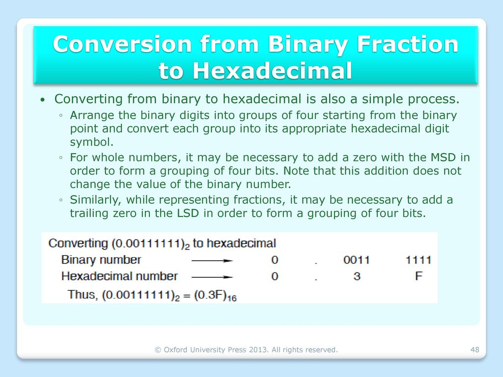 Number systems binary arithmetic ppt download conversion from binary fraction to hexadecimal buycottarizona Image collections