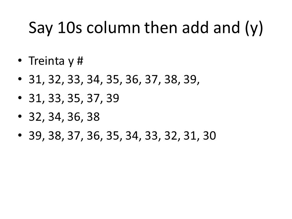Say 10s column then add and (y)
