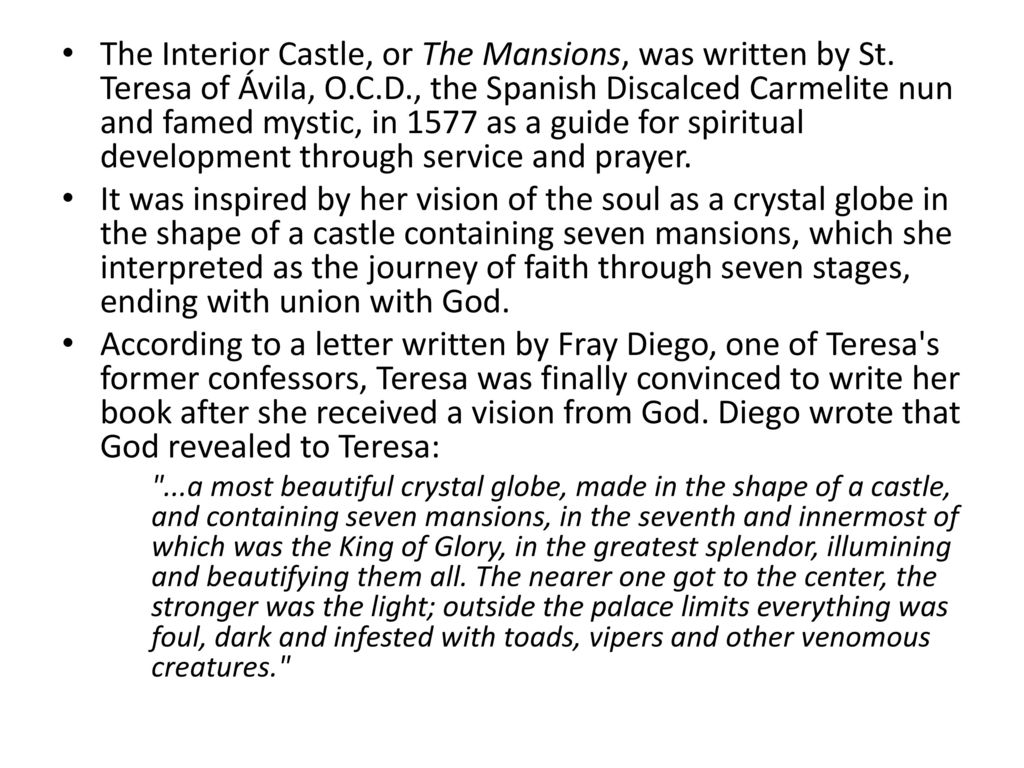 The Interior Castle, Or The Mansions, Was Written By St