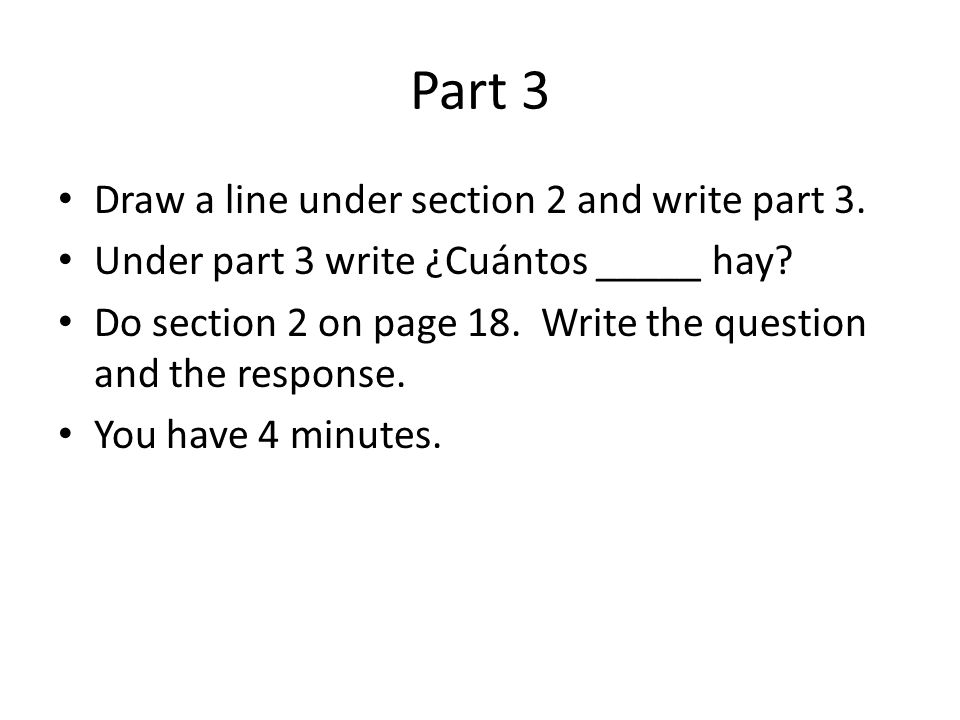 Part 3 Draw a line under section 2 and write part 3.