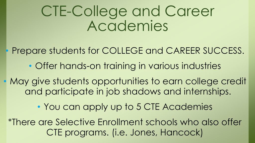 CTE-College and Career Academies