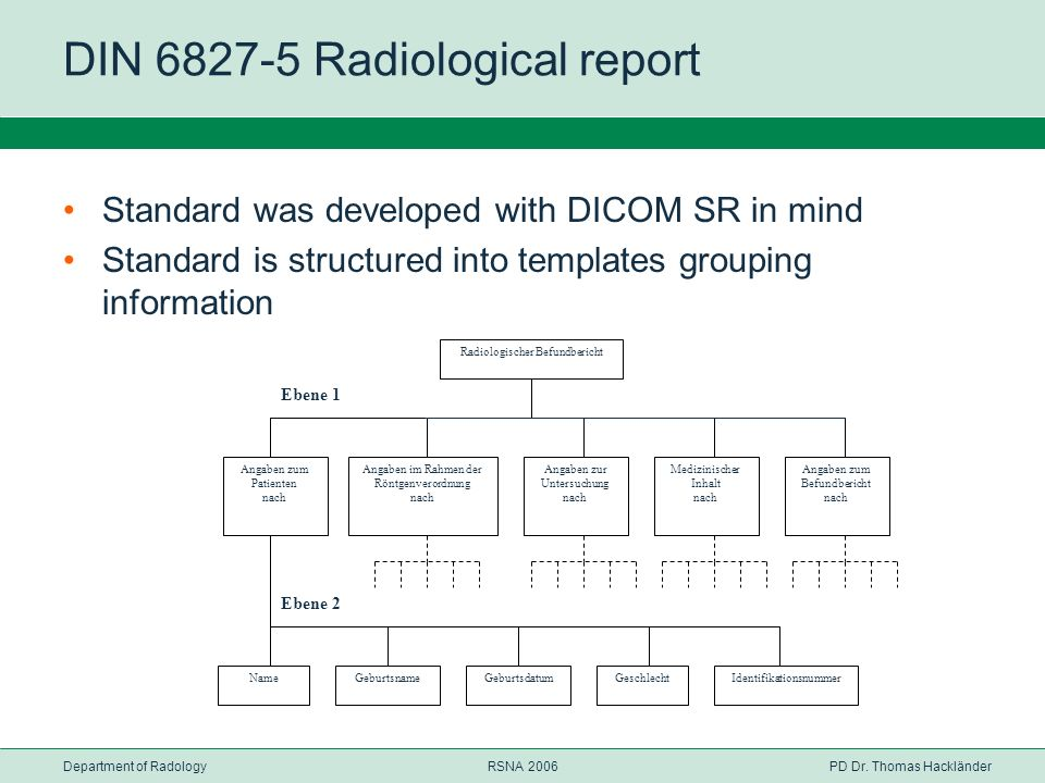 DIN 6827-5 Radiological report