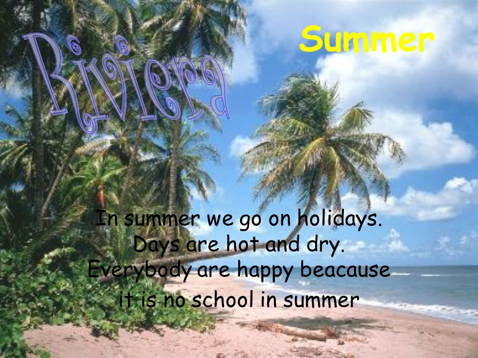 it is no school in summer