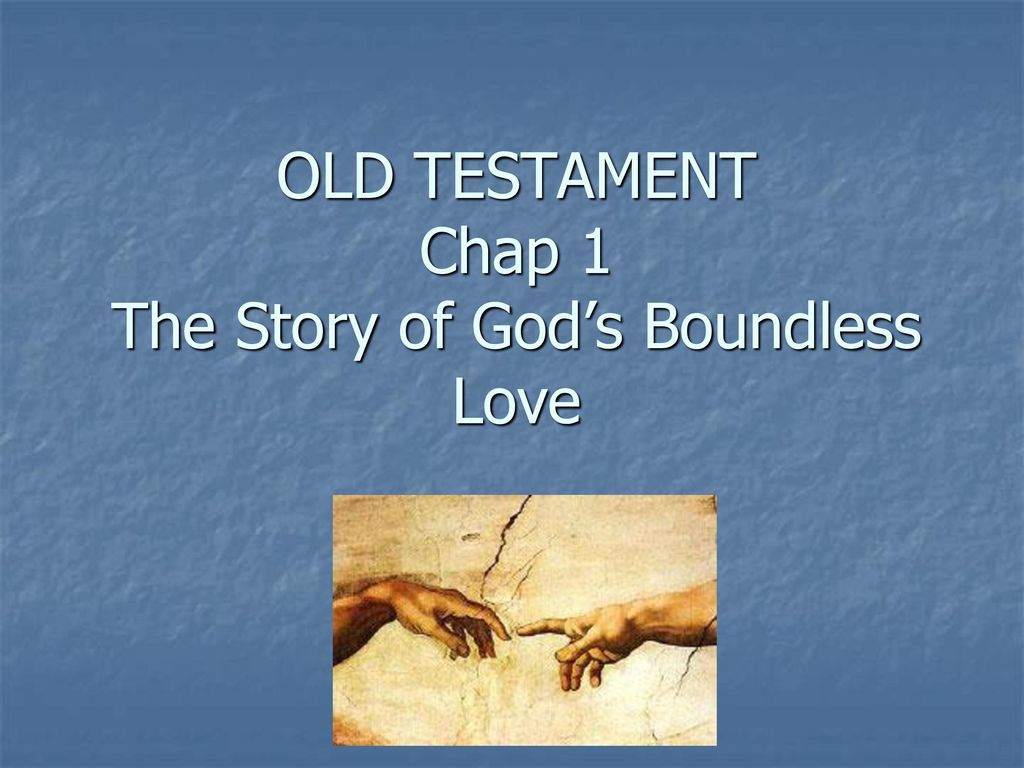 Old Testament Chap  The Story Ofs Boundless Love