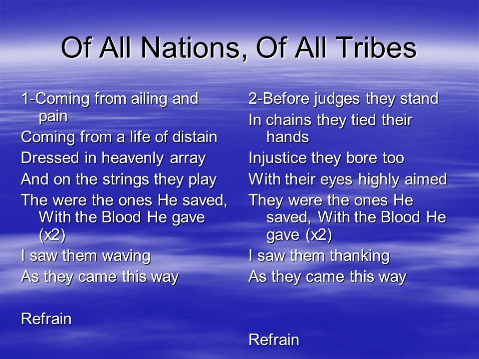 Of All Nations, Of All Tribes