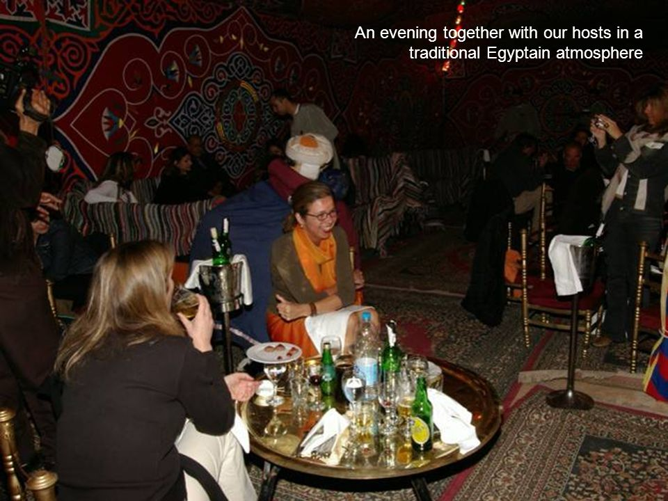 An evening together with our hosts in a traditional Egyptain atmosphere
