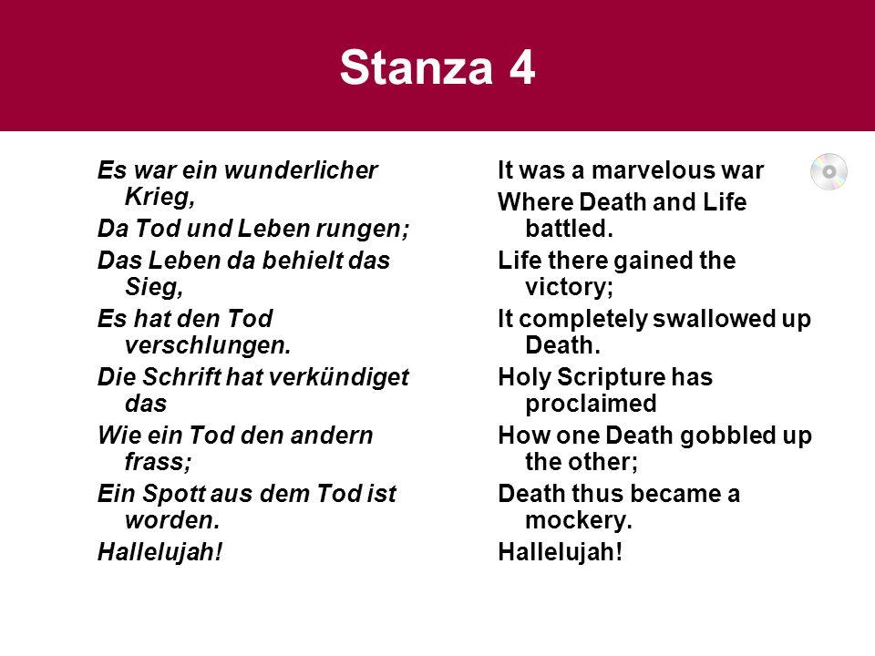 Stanza 4 Es war ein wunderlicher Krieg, Da Tod und Leben rungen;