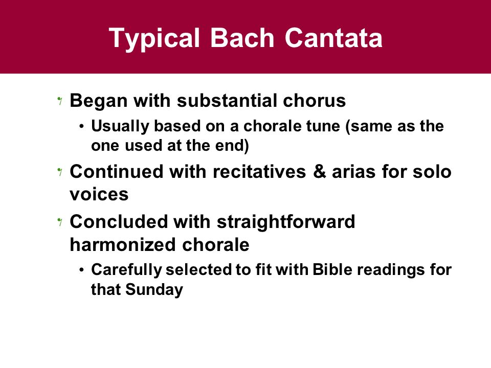 Typical Bach Cantata Began with substantial chorus