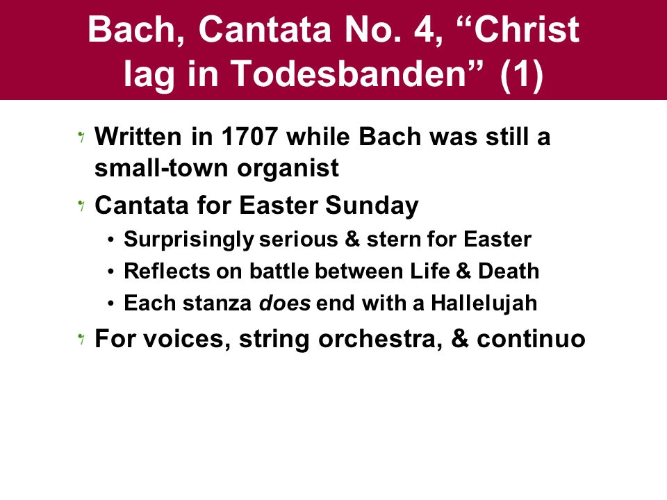 Bach, Cantata No. 4, Christ lag in Todesbanden (1)