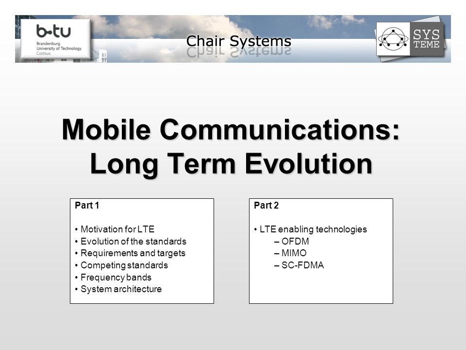 Mobile Communications: Long Term Evolution