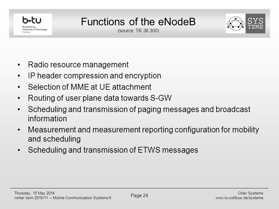 Functions of the eNodeB (source: TR 36.300)