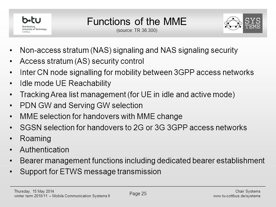 Functions of the MME (source: TR 36.300)