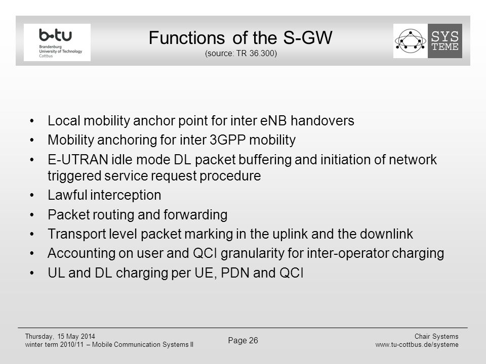 Functions of the S-GW (source: TR 36.300)