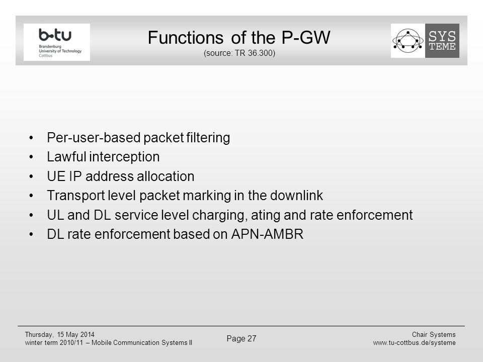 Functions of the P-GW (source: TR 36.300)