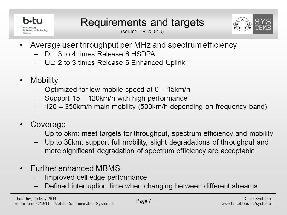 Requirements and targets (source: TR 25.913)