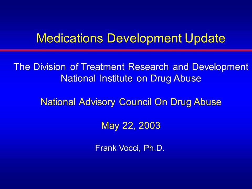 Medications Development Update