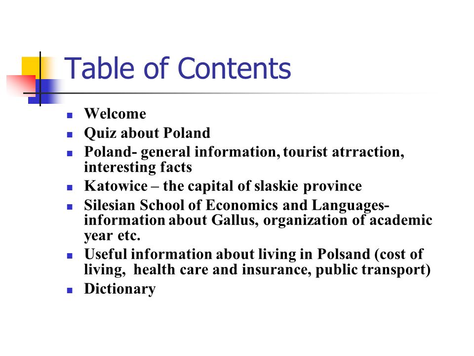 Table of Contents Welcome Quiz about Poland