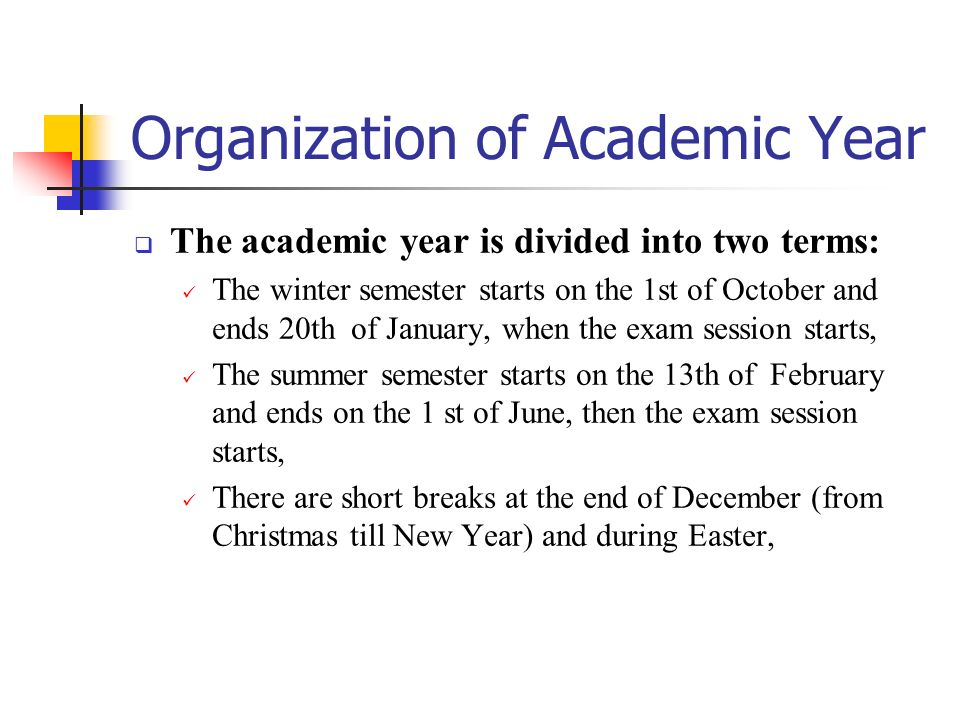 Organization of Academic Year