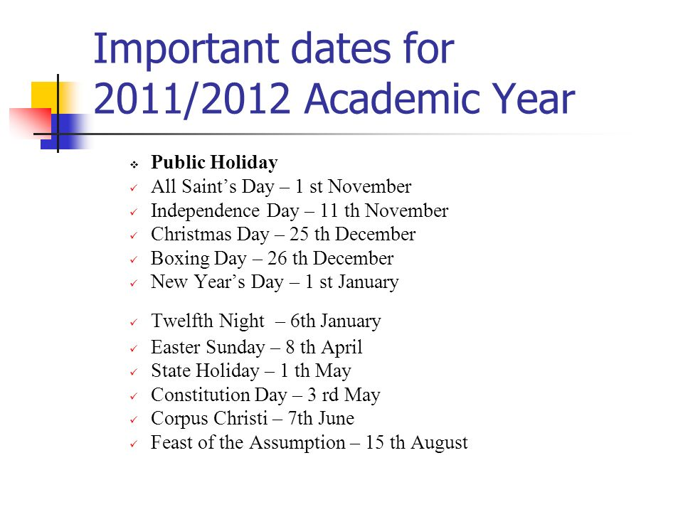 Important dates for 2011/2012 Academic Year