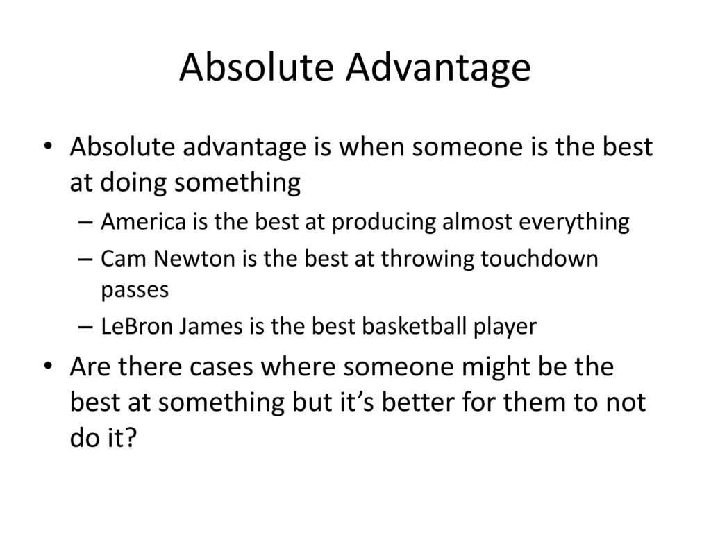worksheet Comparative Advantage Worksheet absolute and comparative advantage ppt download is when someone the best at doing something america 3 advantage