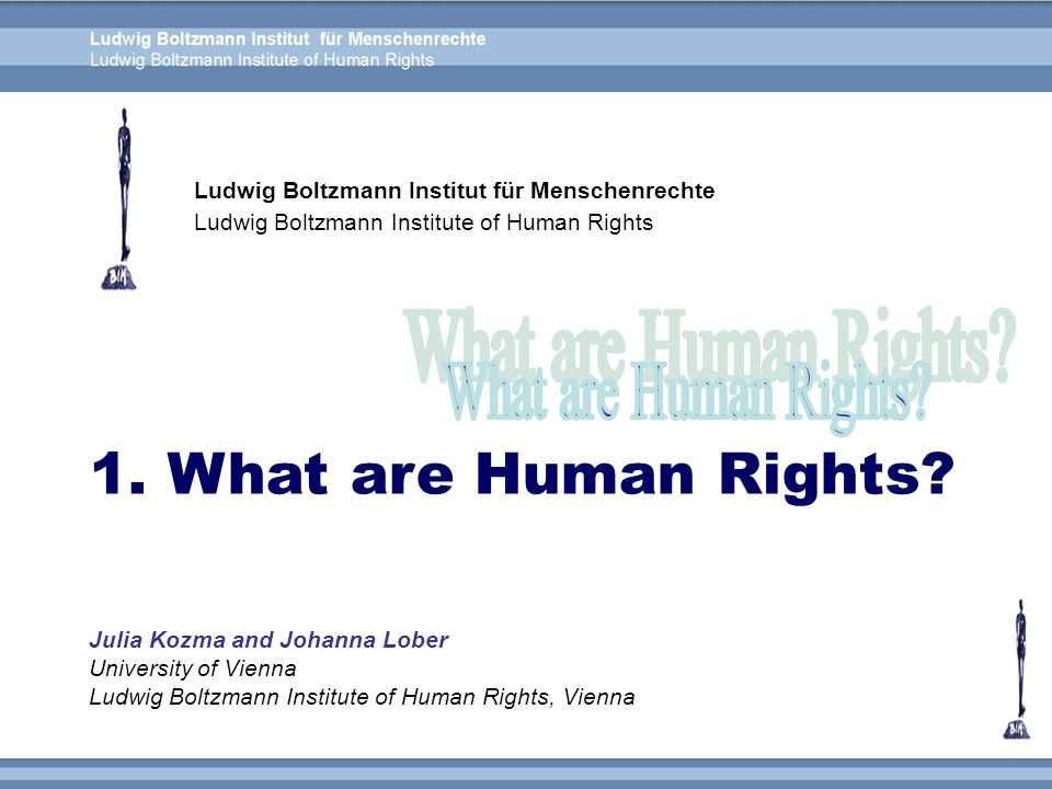 1. What are Human Rights What are Human Rights