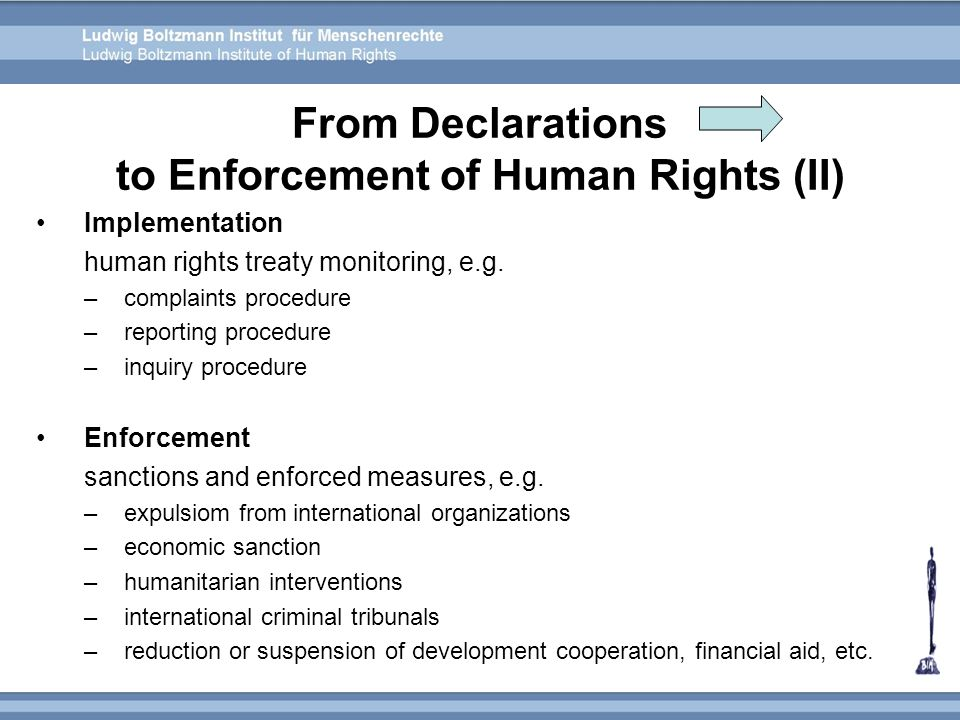 From Declarations to Enforcement of Human Rights (II)