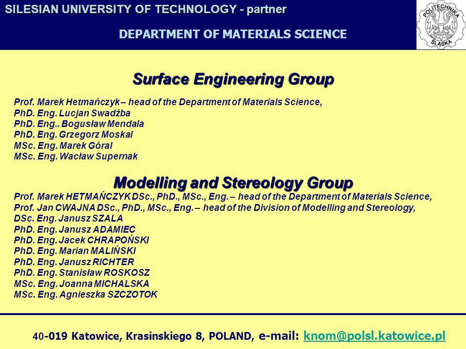 Surface Engineering Group Modelling and Stereology Group