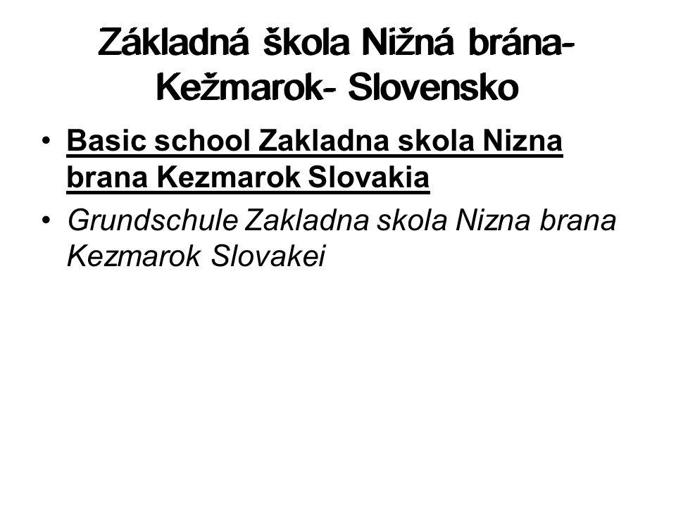 Základná škola Nižná brána- Kežmarok- Slovensko