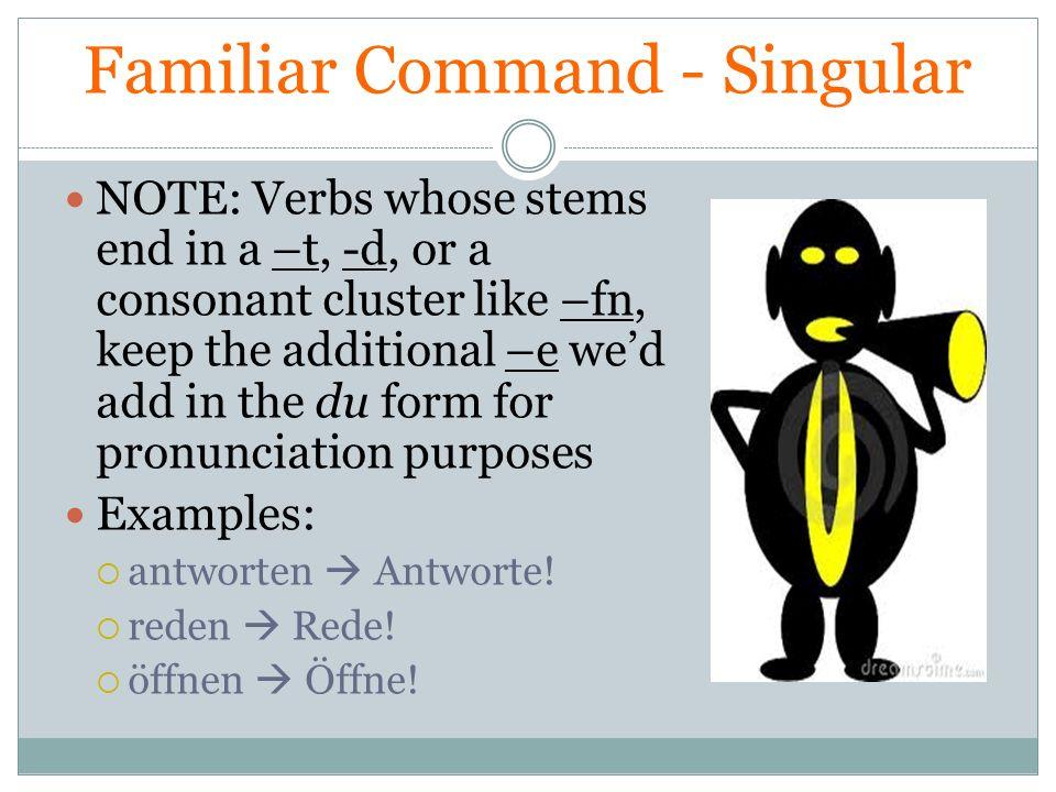 Familiar Command - Singular