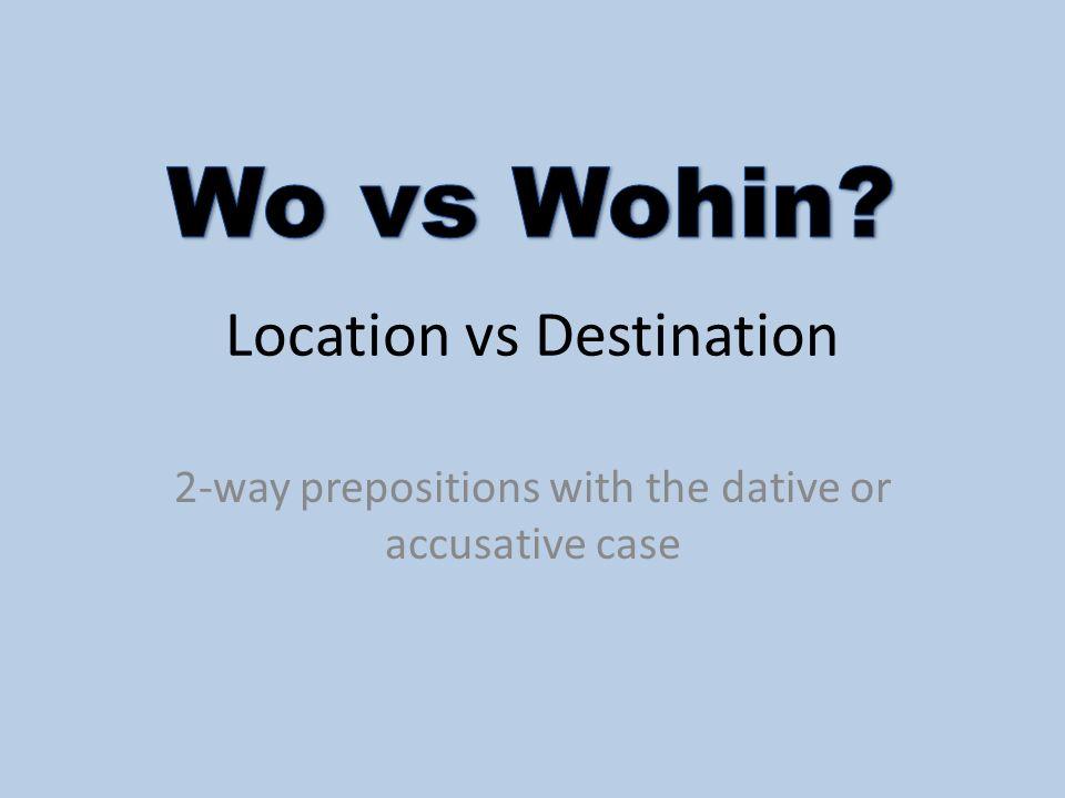 Location vs Destination