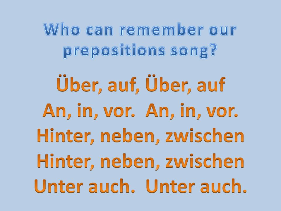 Who can remember our prepositions song