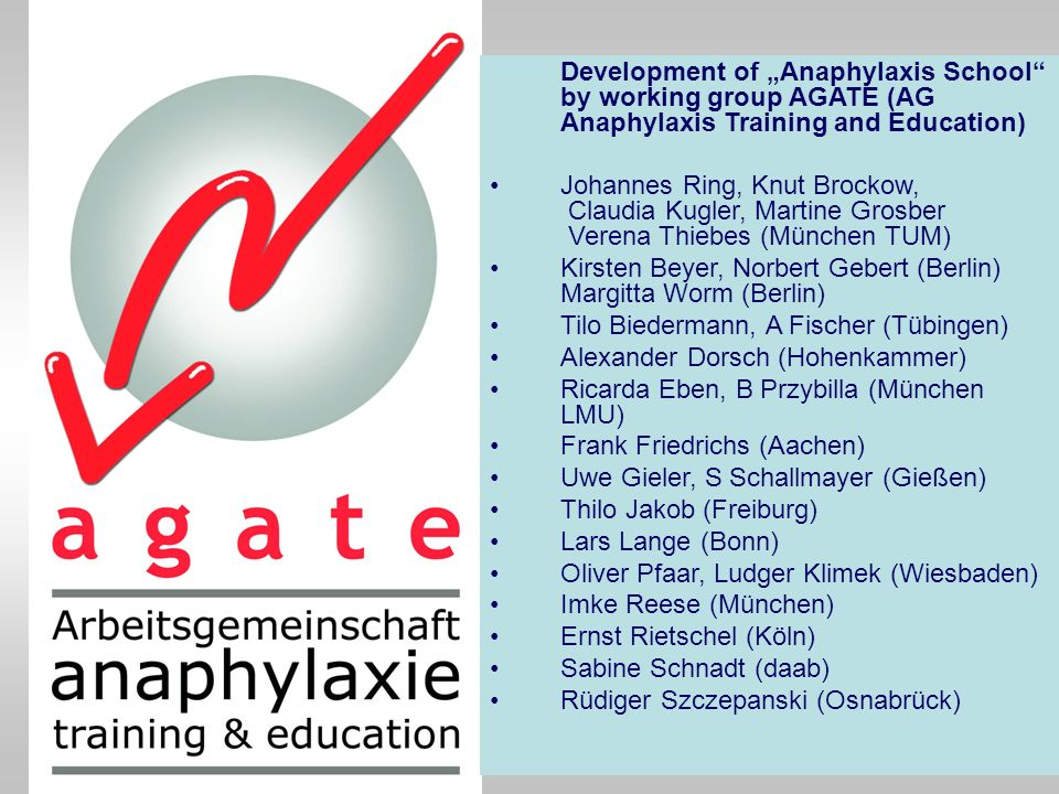 "Development of ""Anaphylaxis School by working group AGATE (AG Anaphylaxis Training and Education)"