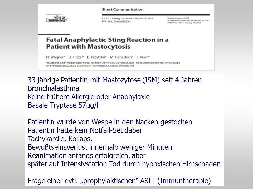 33 jährige Patientin mit Mastozytose (ISM) seit 4 Jahren