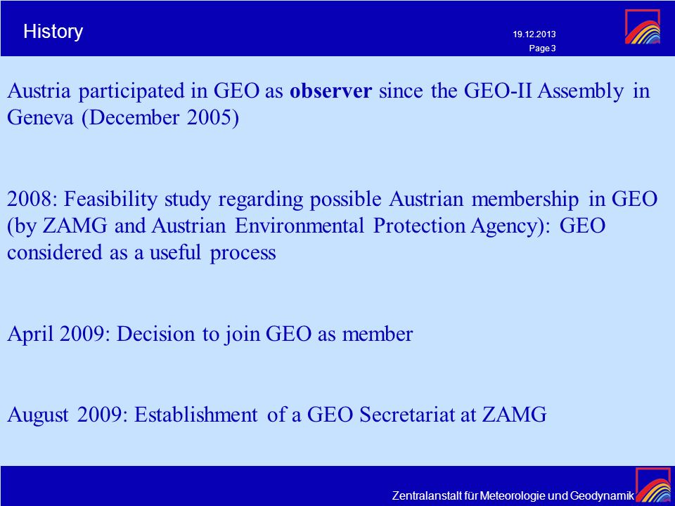 April 2009: Decision to join GEO as member
