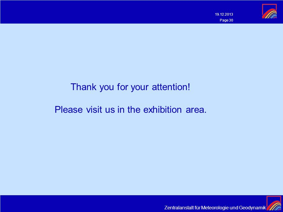 Thank you for your attention! Please visit us in the exhibition area.