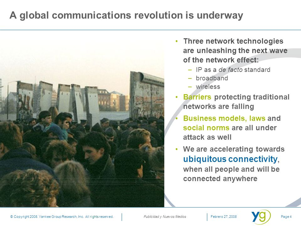 A global communications revolution is underway