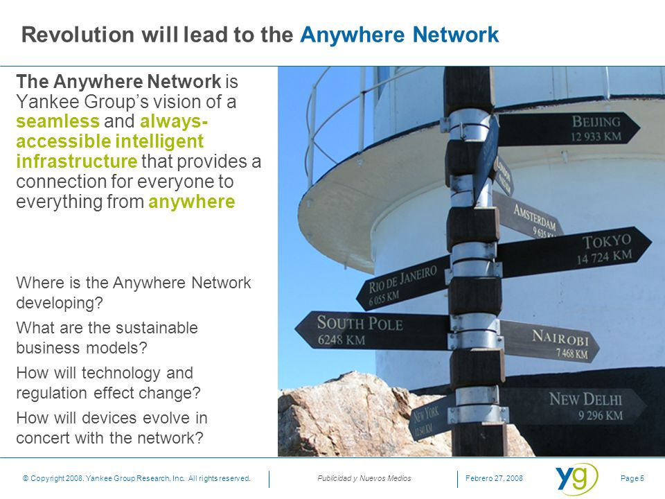 Revolution will lead to the Anywhere Network