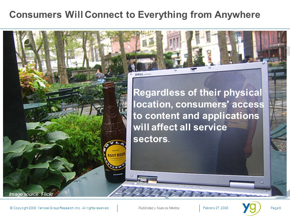Consumers Will Connect to Everything from Anywhere