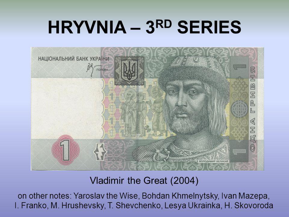 HRYVNIA – 3RD SERIES Vladimir the Great (2004)