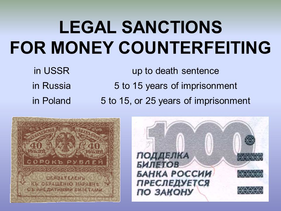 LEGAL SANCTIONS FOR MONEY COUNTERFEITING