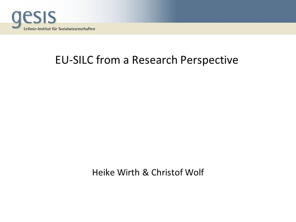 EU-SILC from a Research Perspective